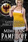 Goddess of Forgetfulness (Immortal Matchmakers, Inc. #4)