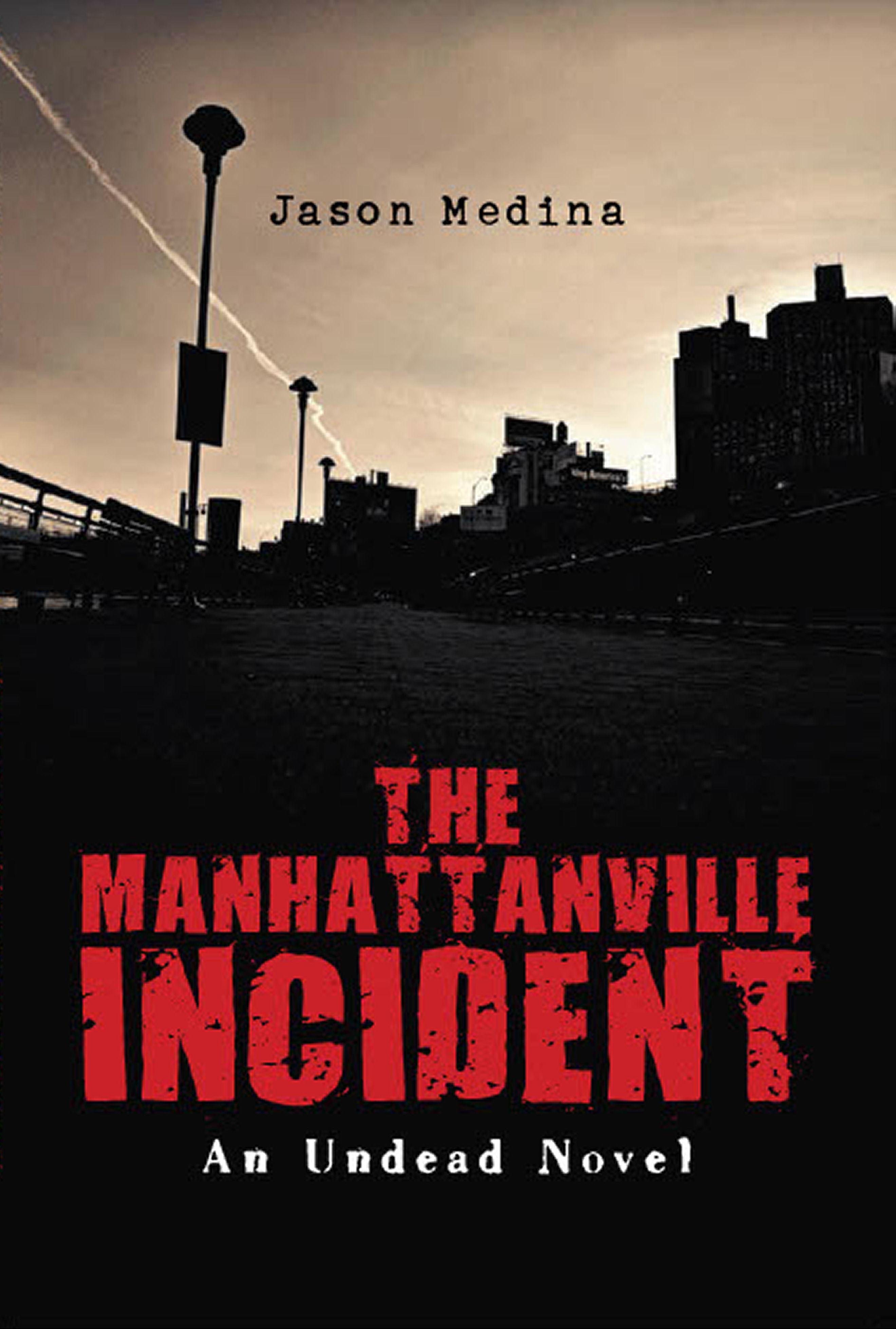 The Manhattanville Incident: An Undead Novel