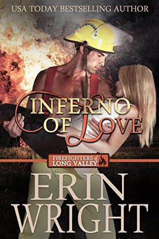Inferno of Love (Firefighters of Long Valley, #2)