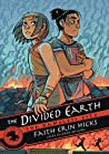 The Divided Earth by Faith Erin Hicks