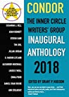 Condor: The Inner Circle Writers' Group Inaugural Anthology 2018