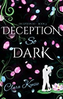 Deception So Dark (Deception So #2)