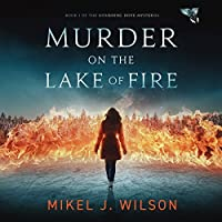 Murder on the Lake of Fire (Mourning Dove Mysteries, #1)
