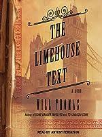 The Limehouse Text : A Novel