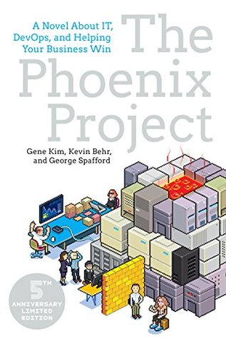 Goodreads | The Phoenix Project: A Novel about IT, DevOps, and Helping Your Business Win
