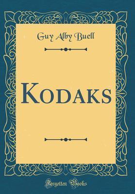 Kodaks  by  Guy Alby Buell