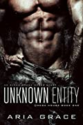 Unknown Entity (Omega House, #1)