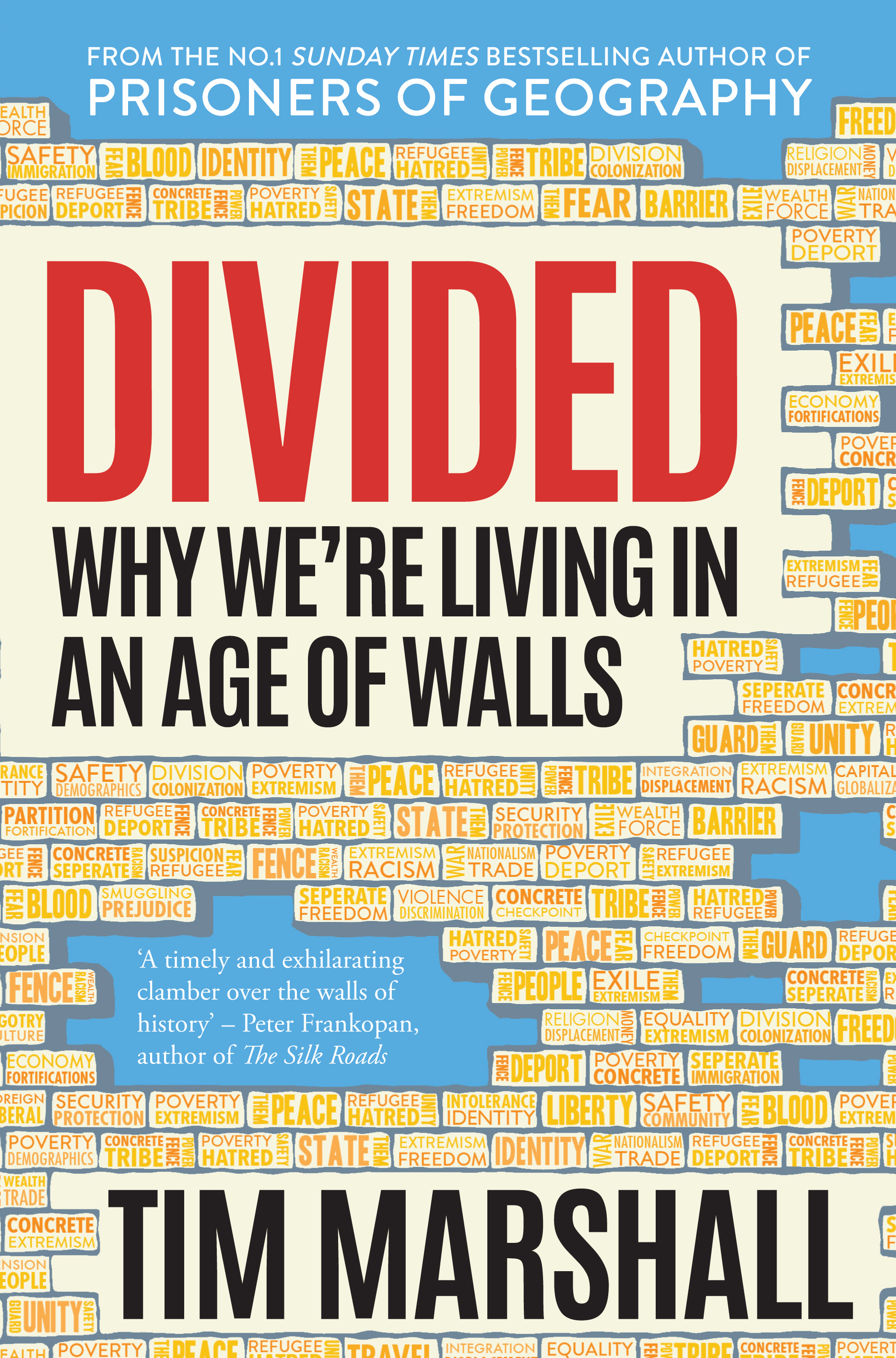 Divided- Why We're Living in an Age of walls