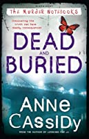 Dead and Buried (Murder Notebooks #4)