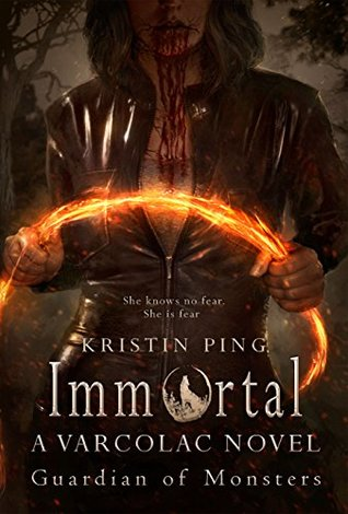 Immortal: Guardian of Monsters (Varcolac, #1)