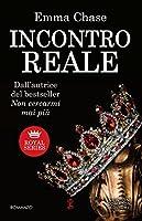 Incontro reale (Royal, #2)