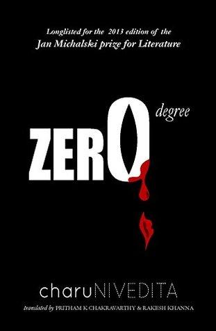 Zero Degree by Charu Nivedita