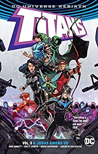 Titans, Vol. 3: A Judas Among Us