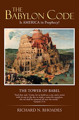 The Babylon Code: Is America in Prophecy?