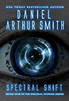 Spectral Shift (Spectral Worlds Book 1)
