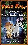 Beau Bear: The Fible of the Hidden Blue Treasure