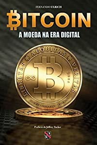 Bitcoin: A moeda na era digital
