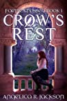 Crow's Rest (Faerie Crossed Book 1)