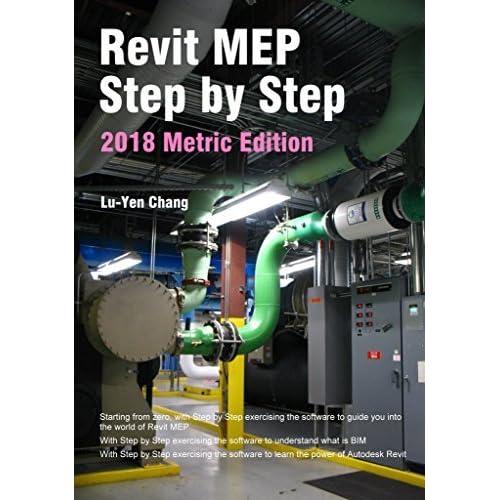 Revit MEP Step by Step 2018 Metric Edition by Lu-Yen Chang
