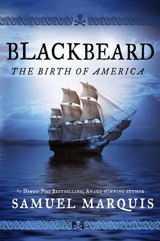 Blackbeard: The Birth of America