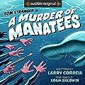 A Murder of Manatees (Tom Stranger, Interdimensional Insurance Agent, #2)