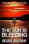 The Sun is Bleeding: Thrilling international espionage