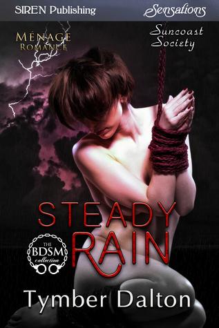 Steady Rain (Suncoast Society, #67)