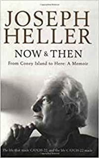 Now and Then: From Coney Island to Here: A Memoir