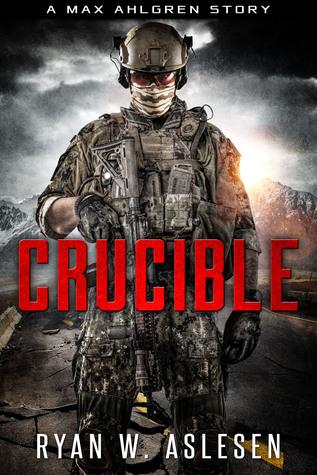 Ryan W. Aslesen   Crucible (Crucible #0.5)