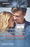 Healed by the Midwife's Kiss (The Midwives of Lighthouse Bay #2)