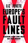 Europe's Fault Lines by Liz Fekete