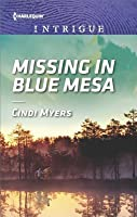 Missing in Blue Mesa