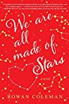 Book cover for We Are All Made of Stars