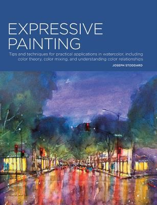 Portfolio Expressive Painting Tips and techniques for practical applications in watercolor, including color theory, color