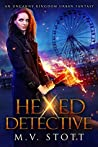 Hexed Detective (Hexed Detective #1)