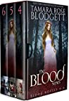 The Blood Series ...