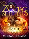 Ram Rugged: Aries (Aries Cursed #1; Zodiac Shifters #32)