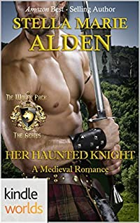 World of de Wolfe Pack: Her Haunted Knight (Kindle Worlds Novella)