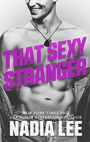 That Sexy Stranger by Nadia Lee