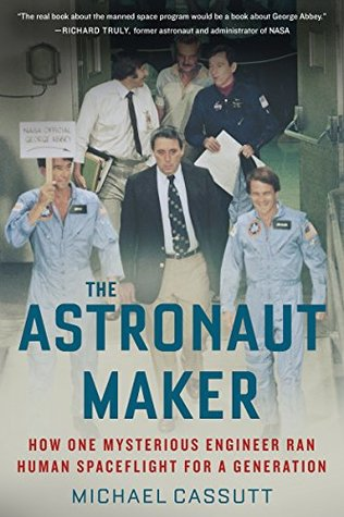 The Astronaut Maker: How One Mysterious Engineer Ran Human