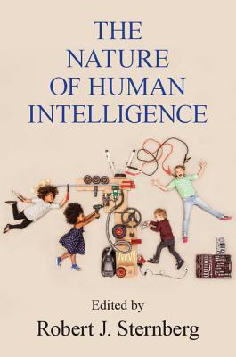 The Nature of Human Intelligence - Robert J