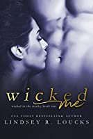 Wicked Me (Wicked in the Stacks Book 1)