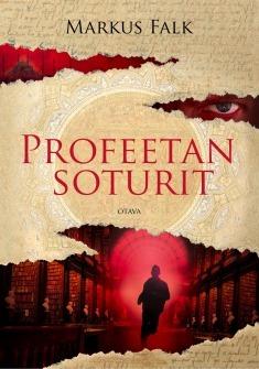 Profeetan soturit by Markus Falk