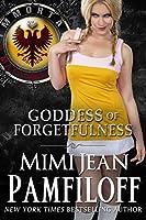 Goddess of Forgetfulness (Immortal Matchmakers, Inc., #4)
