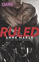 Ruled: A Bad Boy Biker Romance