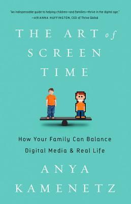 The Art of Screen Time How Your Family Can Balance Digital Media and Real Life