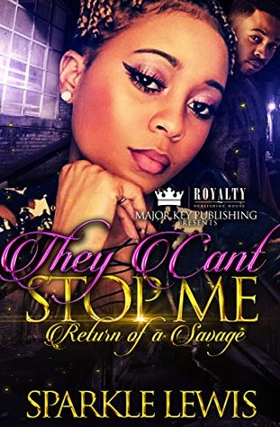 They Can't Stop Me by Sparkle Lewis