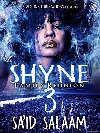 Shyne 3 by Sa'id Salaam