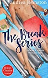 Book cover for The Break Series (Phoebe & Madsen, The Love Story)