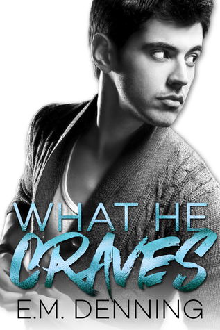 What He Craves (Desires #2)